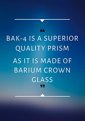 bak-4 prism made of Barium crown glass